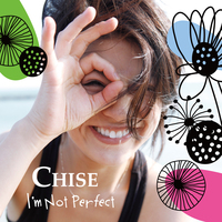 [CD] デビューアルバム『I'm Not Perfect』 CHISE
